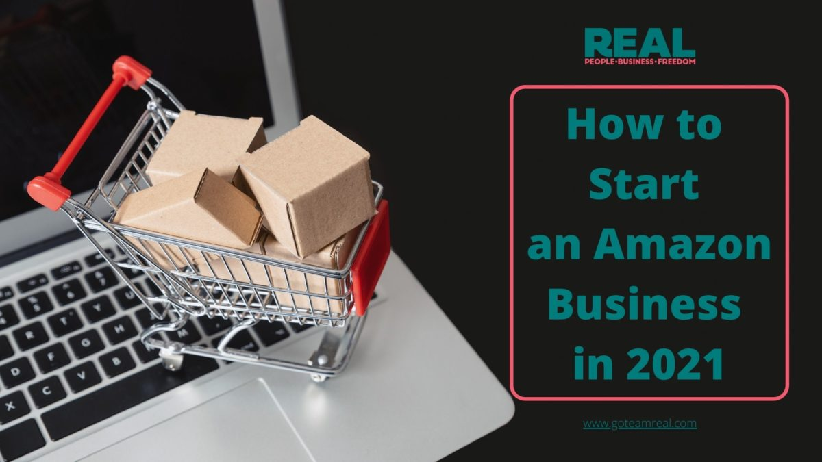 how to start an amazon business in 2021
